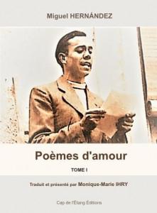 COUVERTURE  1ere POEMES D AMOUR TOME I HERNANDEZ 7 juin 2021-