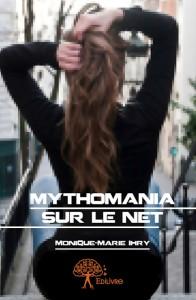 - MYTHOMANIA SUR LE NET, roman paru chez Edilivre en octobre 2013 couverture-1ere-de-couv-mytho-edilivre-196x300